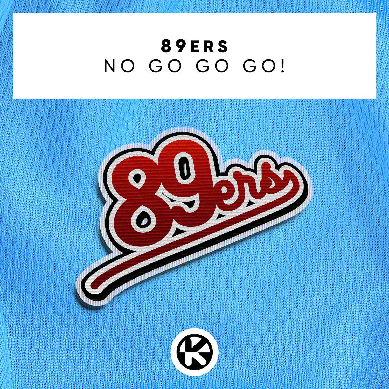 89ERS – NO GO GO GO!