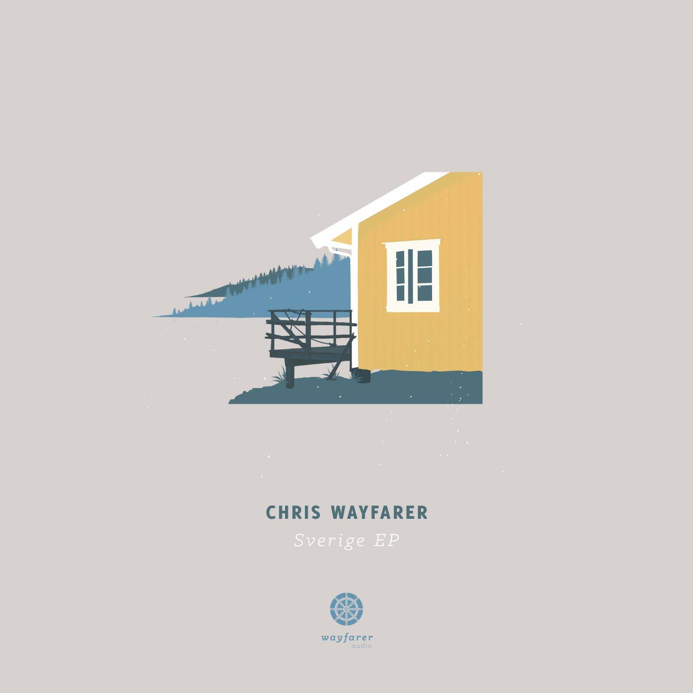 Chris Wayfarer - Sverige EP (Wayfarer Audio)