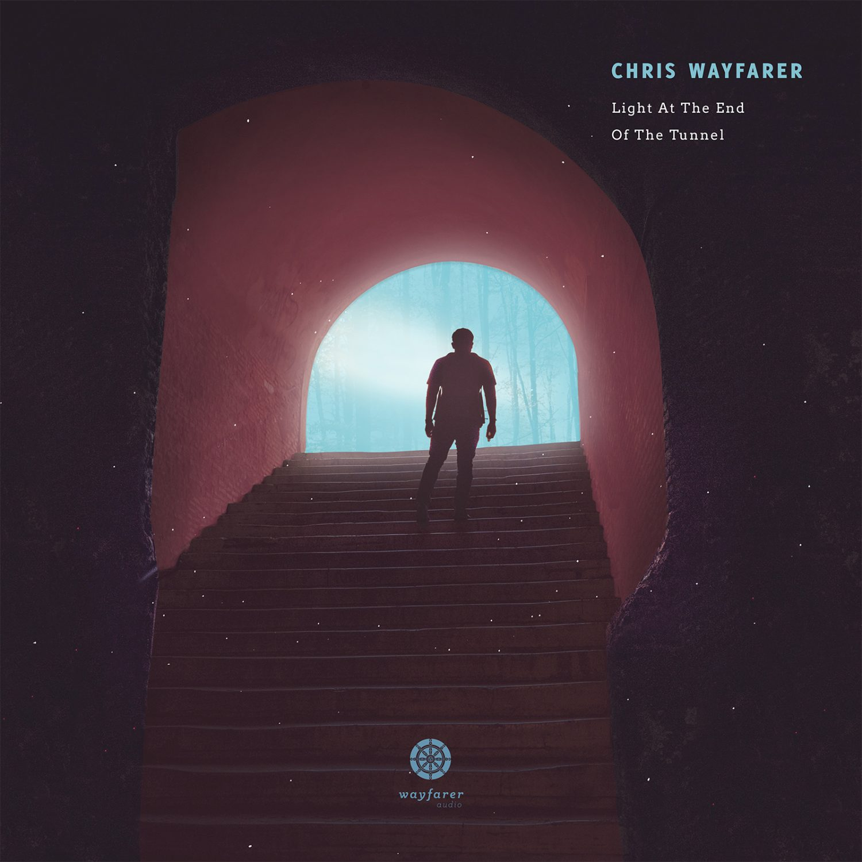 Chris Wayfarer - Light At The End Of The Tunnel (Wayfarer Audio)